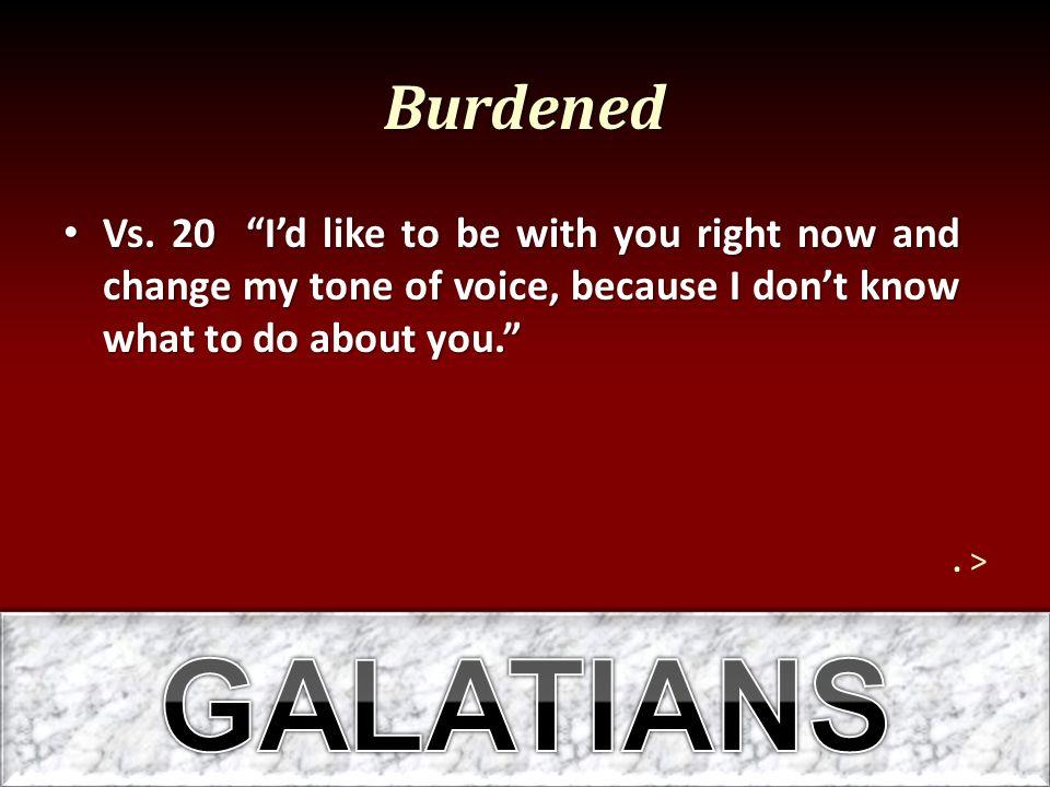 Burdened Vs.