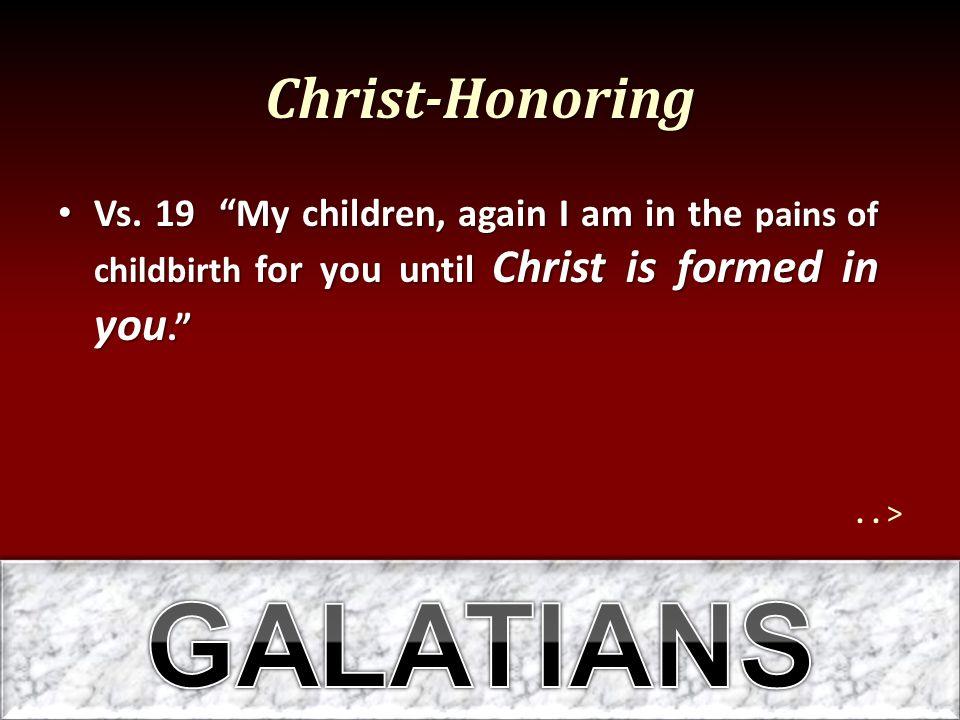 Christ-Honoring Vs.