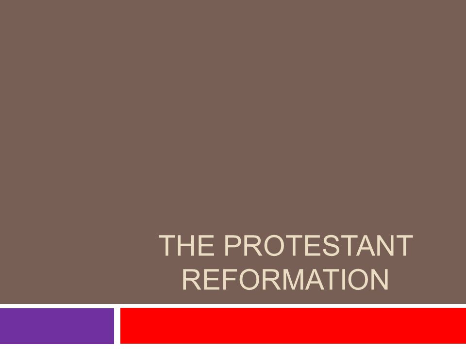 Catholicism in the 1400s  By the early 1500s the concerns crystallized into a reform movement that eventually came to be called the PROTESTANT REFORMATION  Dissatisfaction with the Church: -- Financial corruption, abuse of power, and immorality.