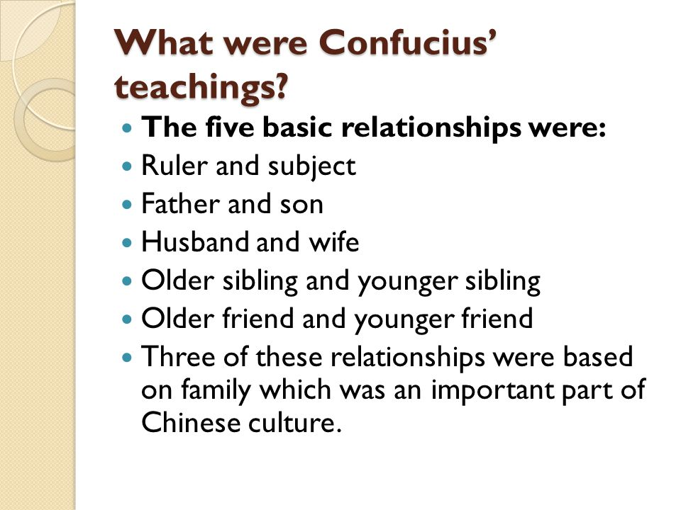 What were Confucius' teachings.