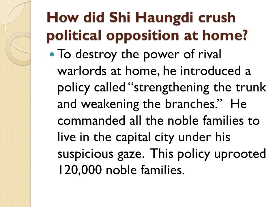 How did Shi Haungdi crush political opposition at home.