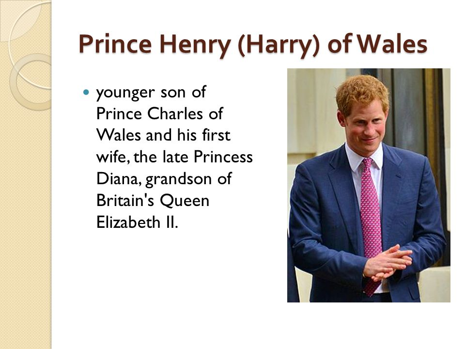 Prince Henry (Harry) of Wales younger son of Prince Charles of Wales and his first wife, the late Princess Diana, grandson of Britain's Queen Elizabet