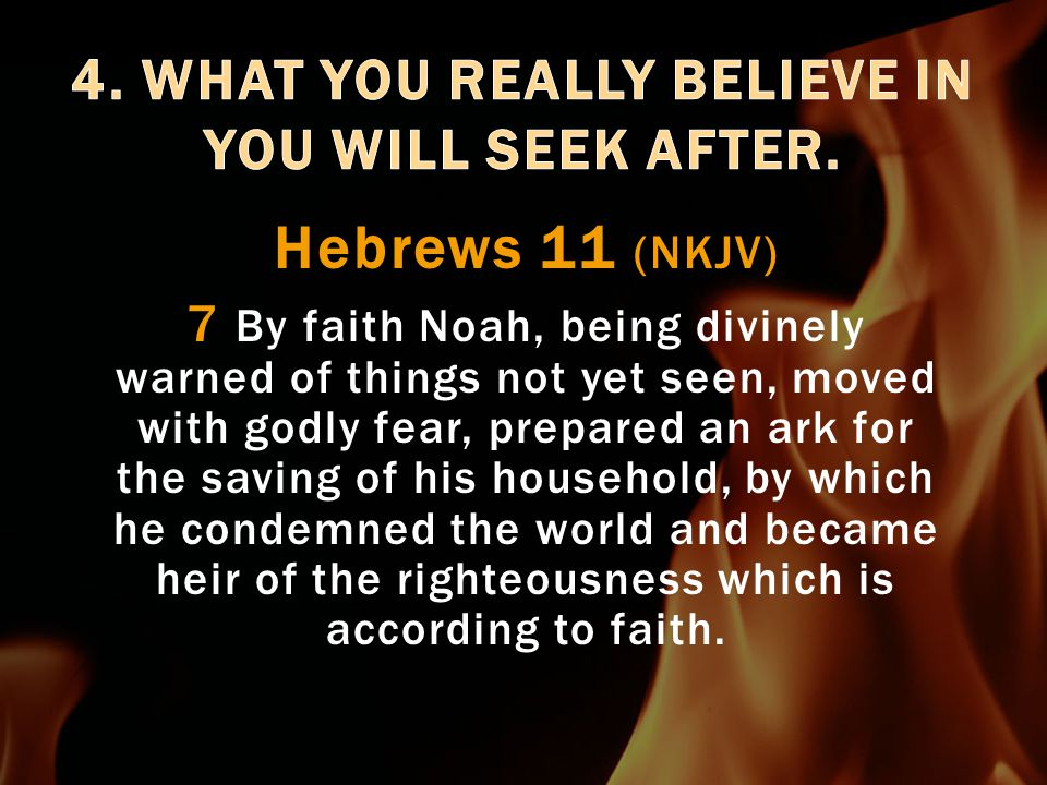  Believe He is a Rewarder to those who seek Him by faith  Inheritance according to our faith in Him