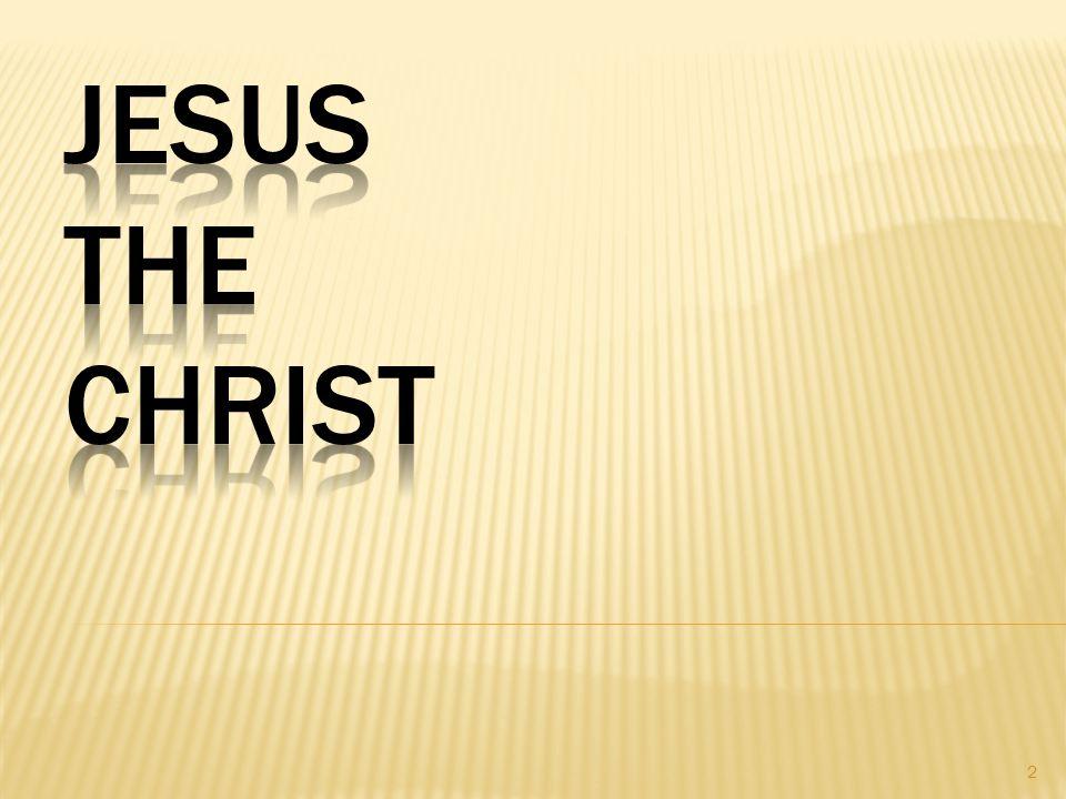 Christ the Greatest Hebrews 1:1-2 Hebrews 3:3 Hebrew 1:4 Hebrews 5:4 Hebrews 1:2 Hebrews 4:8-9 13