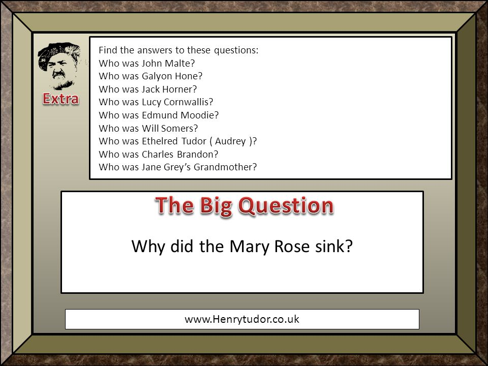 www.Henrytudor.co.uk Find the answers to these questions: Who was John Malte.
