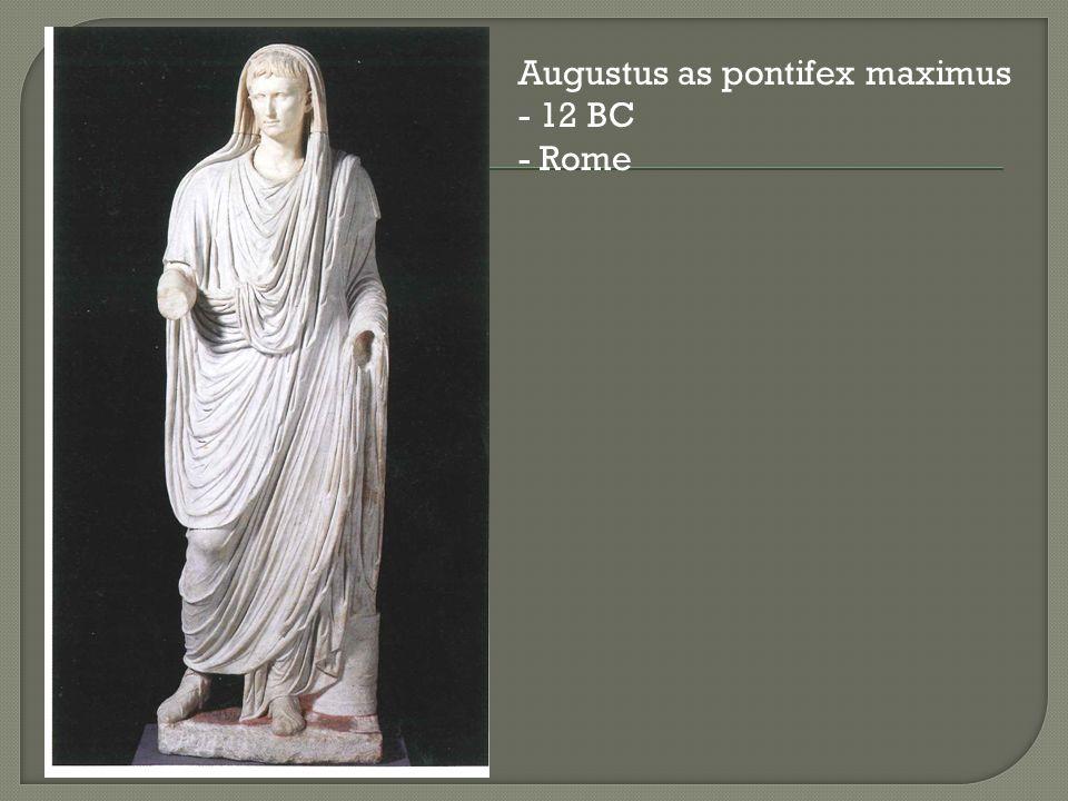 Augustus as pontifex maximus - 12 BC - Rome