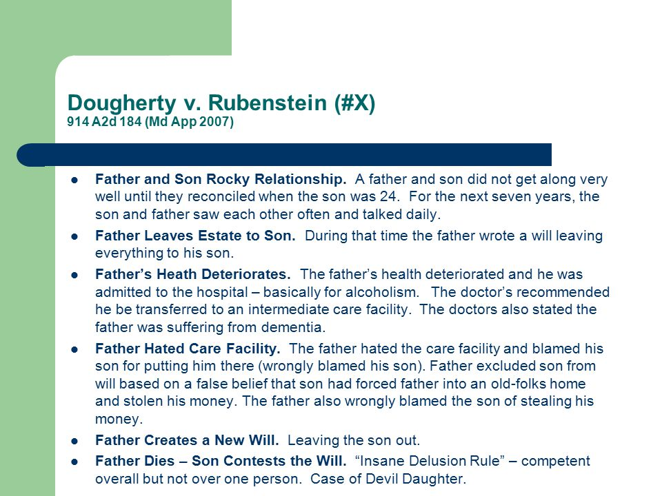 Dougherty v. Rubenstein (#X) 914 A2d 184 (Md App 2007) Father and Son Rocky Relationship.