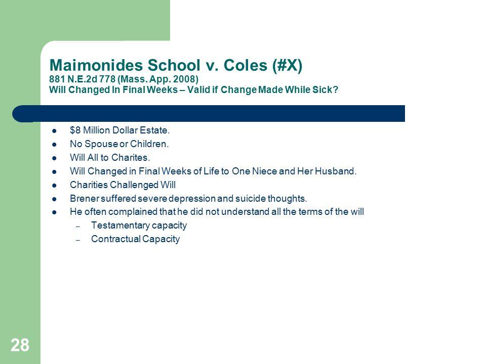 Maimonides School v.Coles (#X) 881 N.E.2d 778 (Mass.