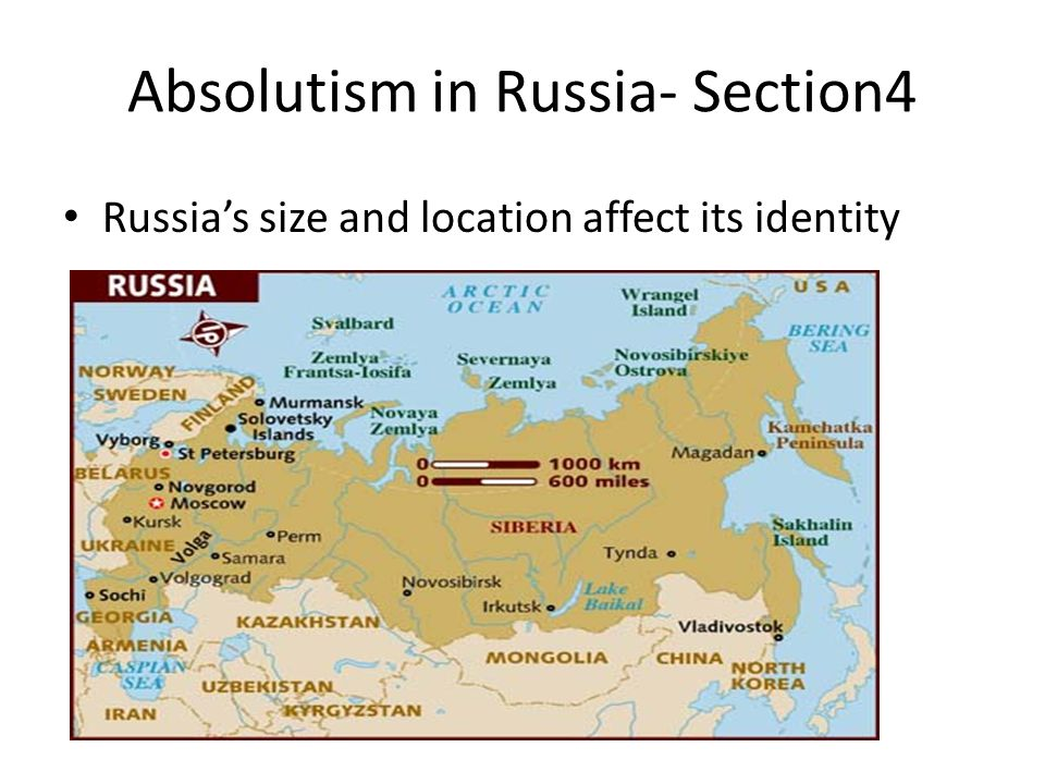 Absolutism in Russia- Section4 Russia's size and location affect its identity