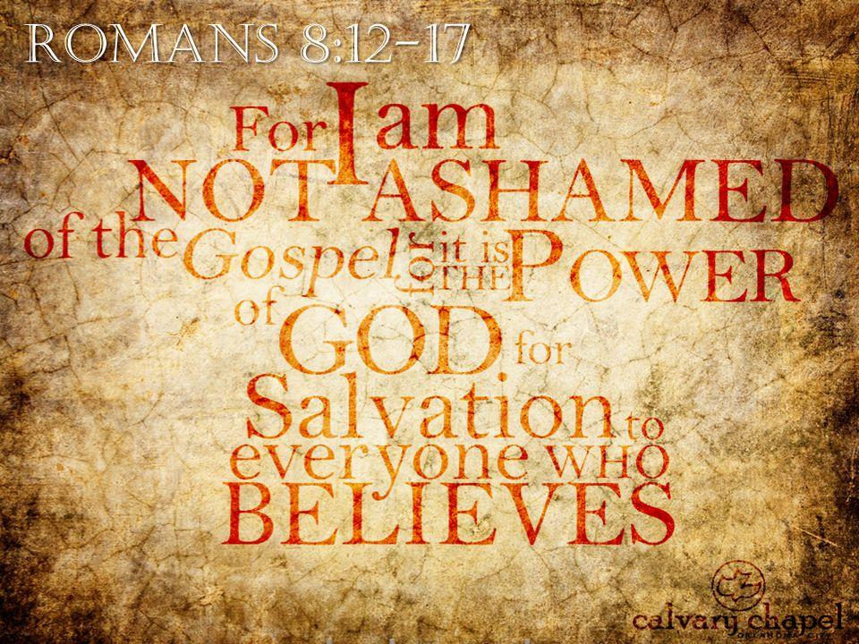 Romans 8:12-17