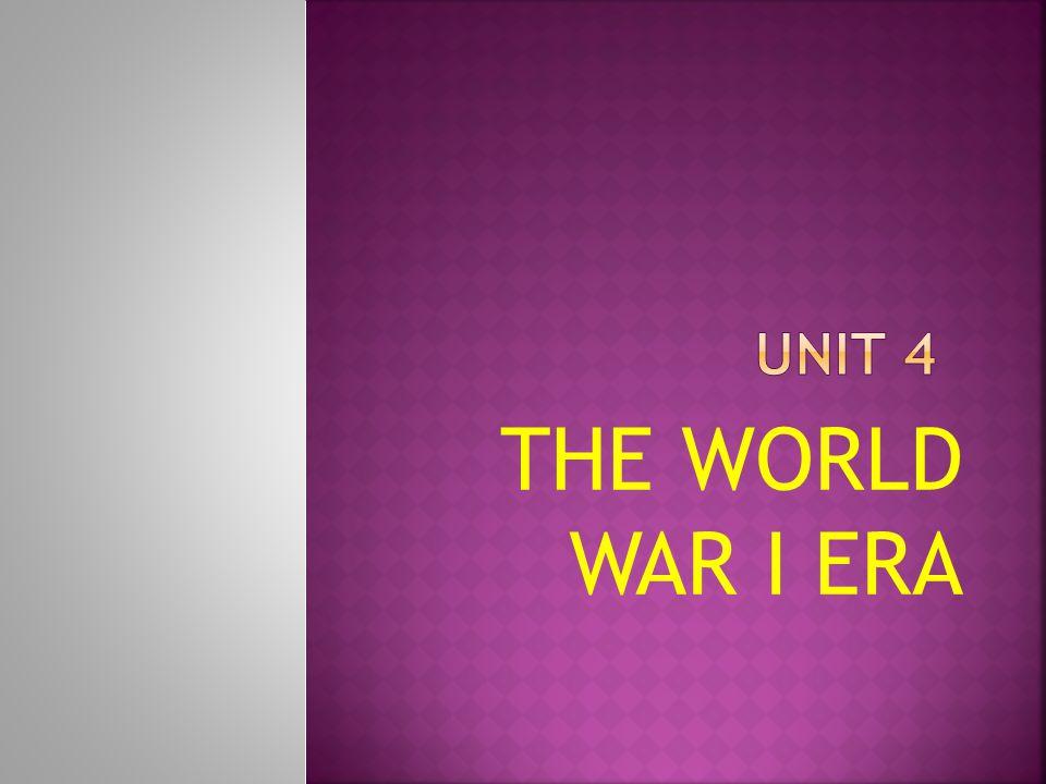 THE WORLD WAR I ERA