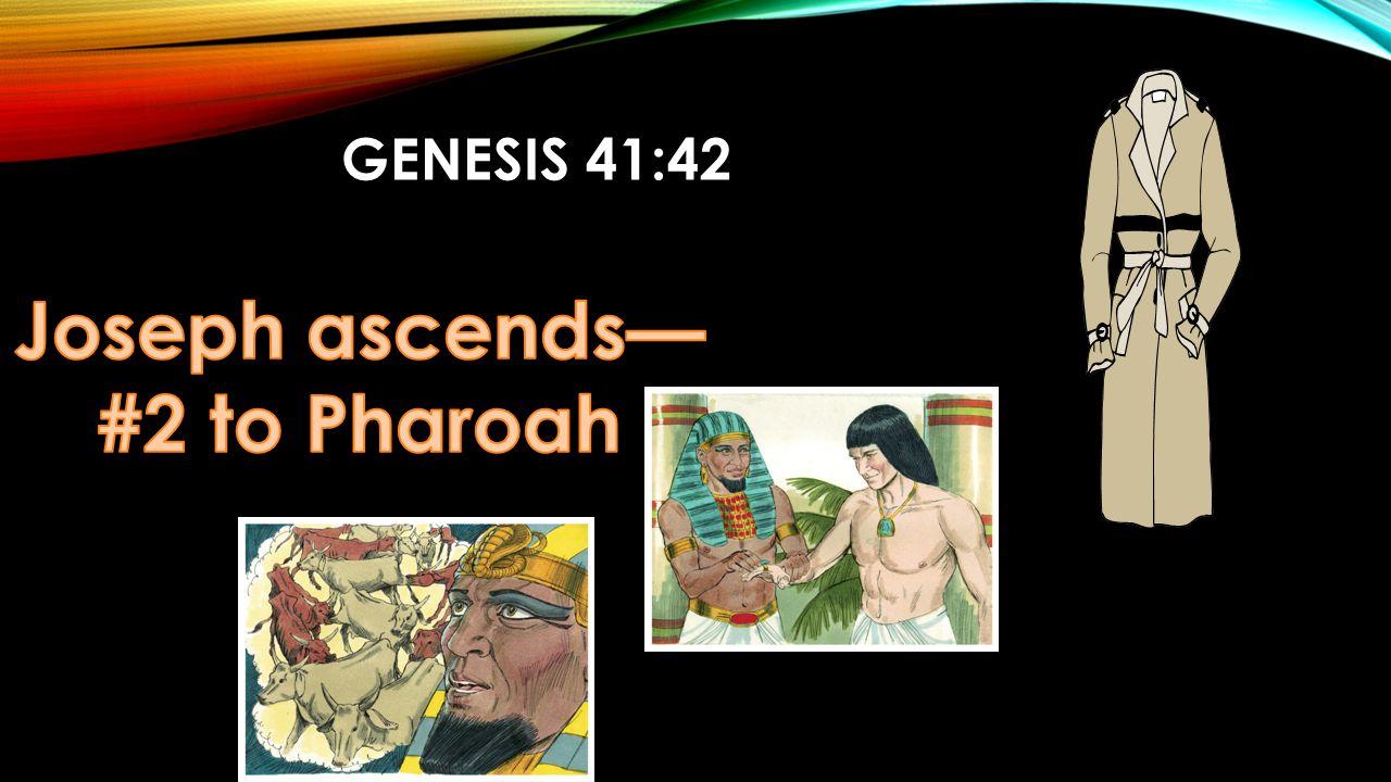 GENESIS 41:42