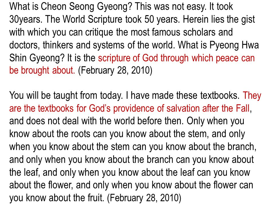 What is Cheon Seong Gyeong? This was not easy. It took 30years. The World Scripture took 50 years. Herein lies the gist with which you can critique th