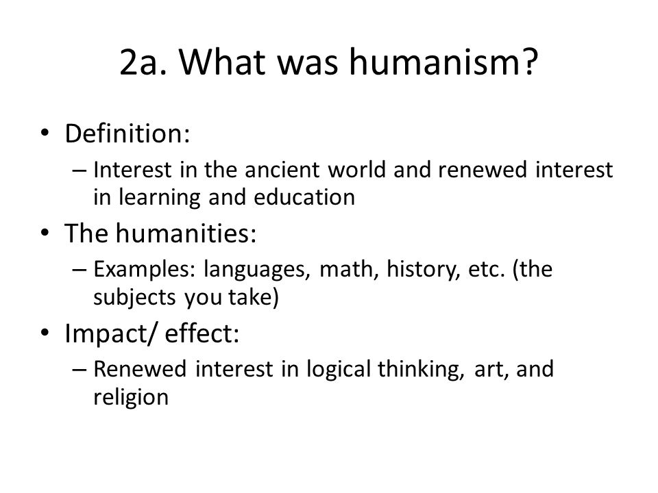 2b.How did the art and literature of the time reflect humanist thought.