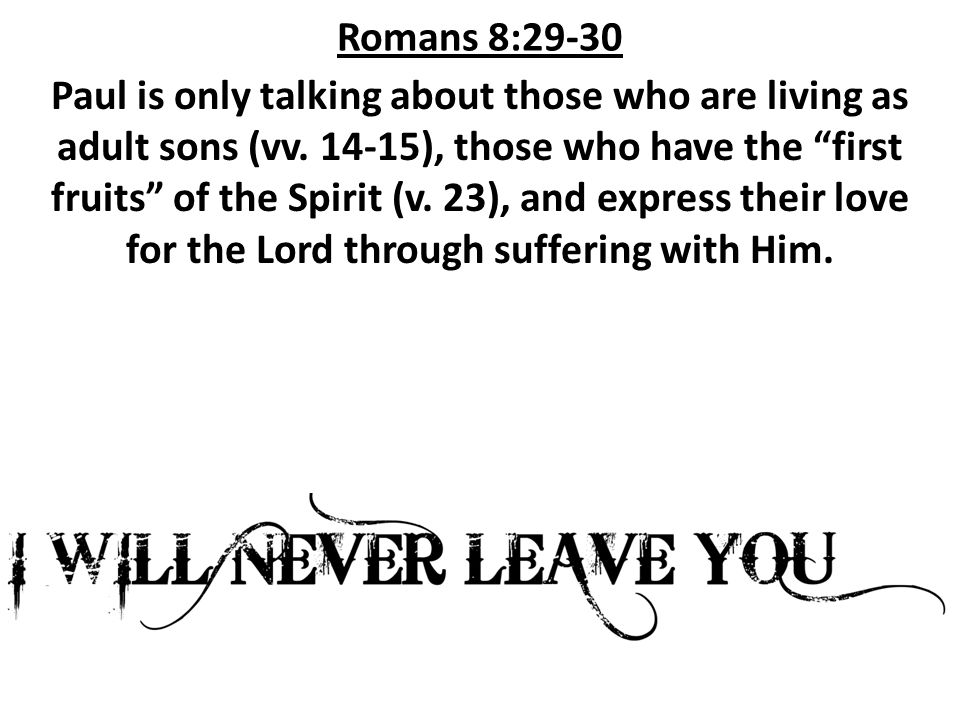 Romans 8:33-34 When we suffer, we often feel we deserve it.