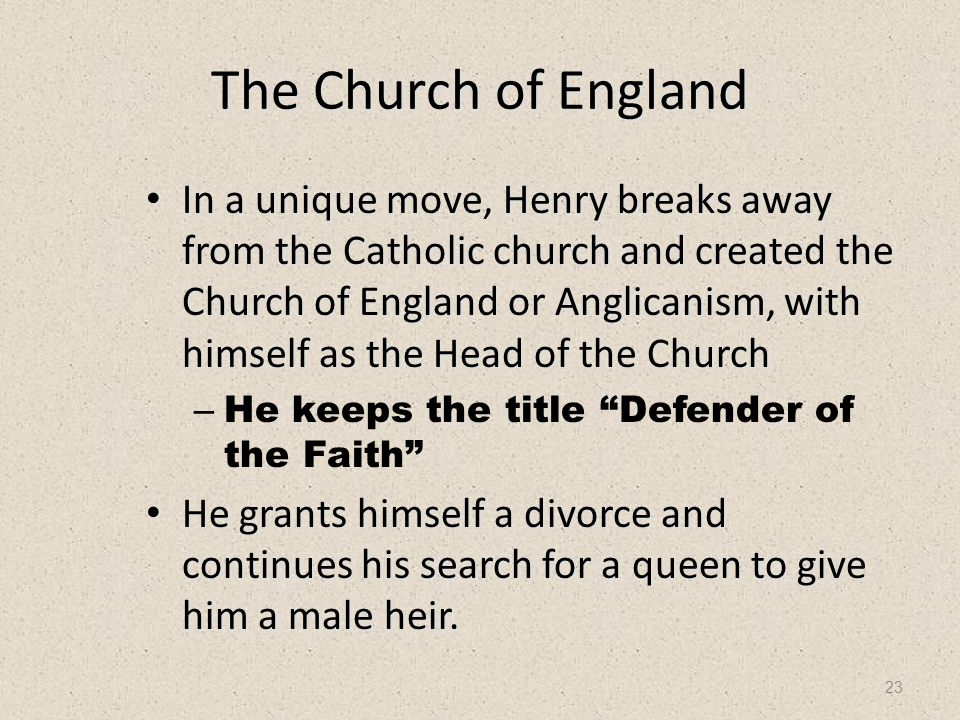 24 Anglicanism The Church of England keeps many of the practices and theology of the Catholic Church.