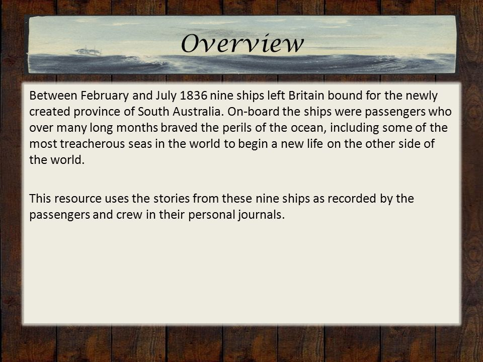 Overview Between February and July 1836 nine ships left Britain bound for the newly created province of South Australia.