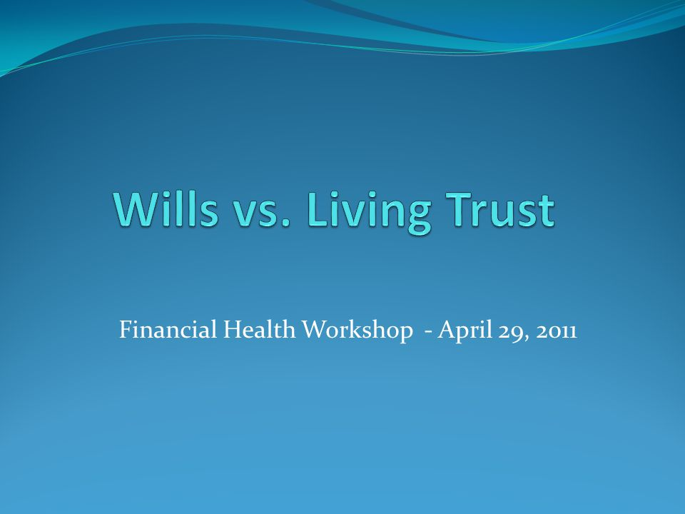 Financial Health Workshop - April 29, 2011