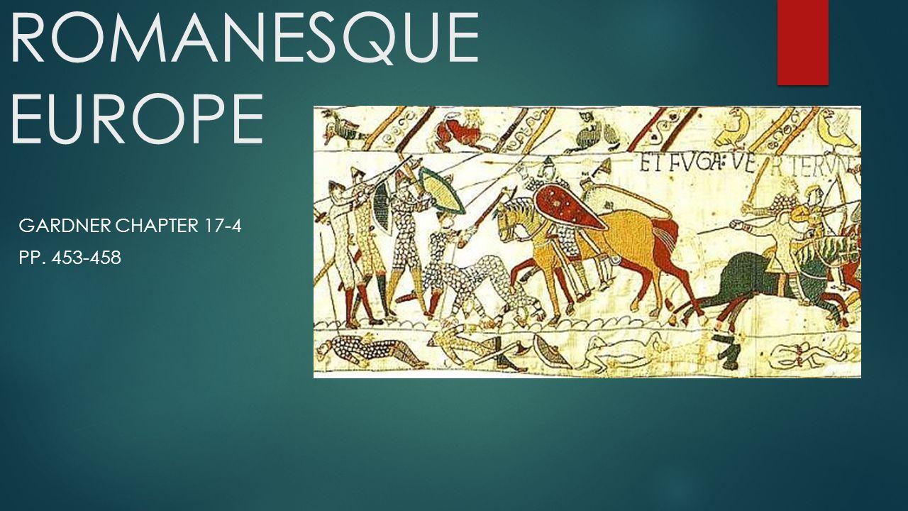 ROMANESQUE EUROPE GARDNER CHAPTER 17-4 PP. 453-458
