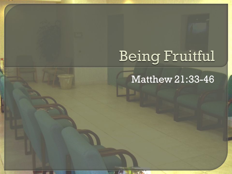 Matthew 21:33-46