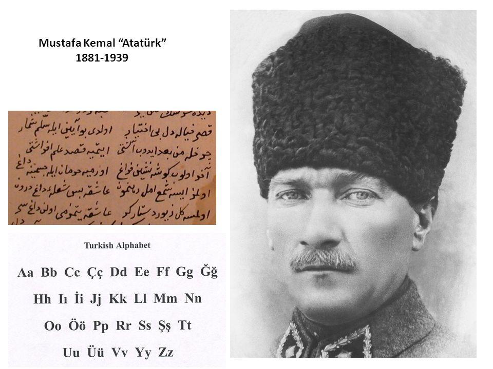 "Mustafa Kemal ""Atatürk"" 1881-1939"