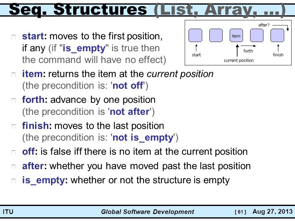 [ 61 ] Global Software Development Aug 27, 2013 ITU Seq.