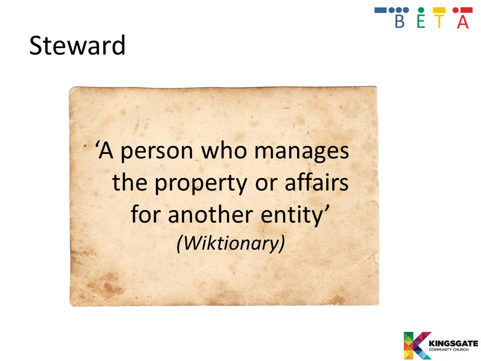Steward 'A person who manages the property or affairs for another entity' (Wiktionary)