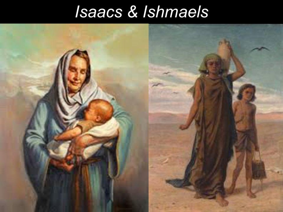 Isaacs & Ishmaels