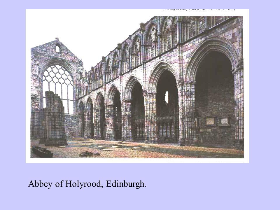 Abbey of Holyrood, Edinburgh.