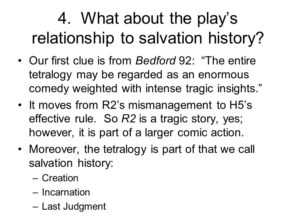 4. What about the play's relationship to salvation history.