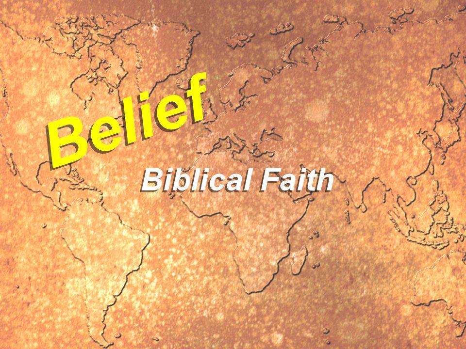 Belief Biblical Faith