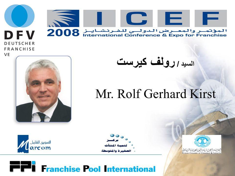 المنظمون السيد / رولف كيرست Mr. Rolf Gerhard Kirst