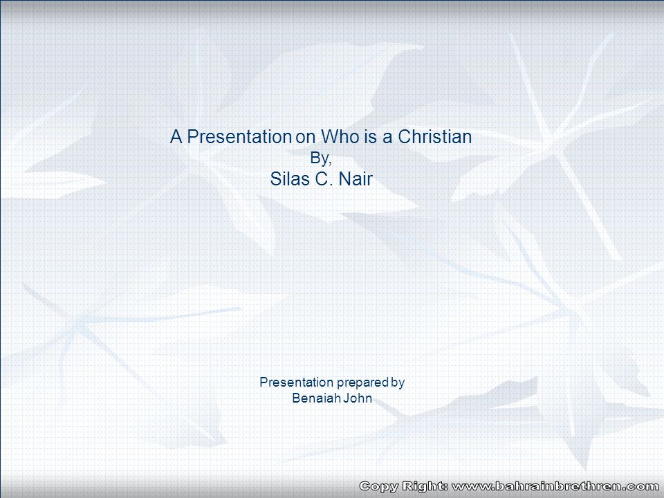 A presentation on By, Silas C. Nair Solace for the soulS