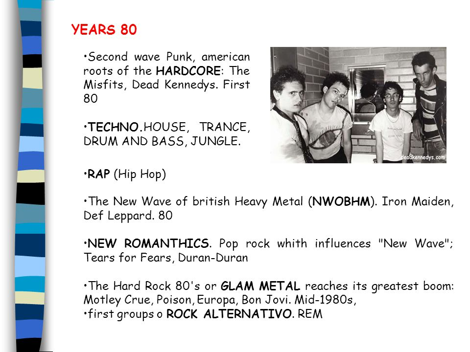 YEARS 80 Second wave Punk, american roots of the HARDCORE: The Misfits, Dead Kennedys.