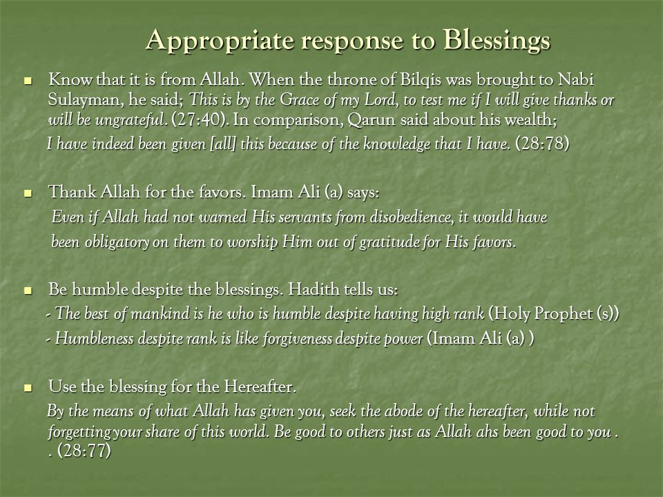 Appropriate response to Blessings Know that it is from Allah.