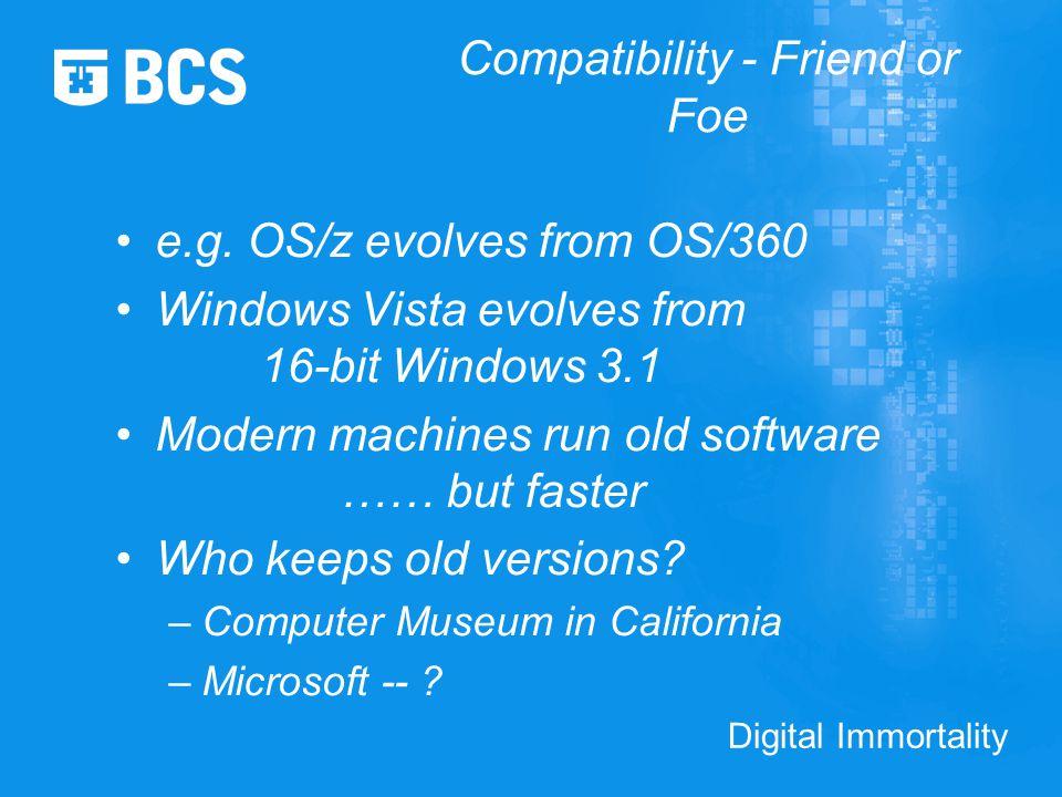 Digital Immortality Compatibility - Friend or Foe e.g.