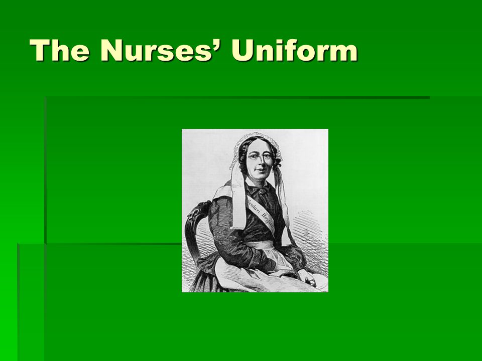 The Nurses' Uniform