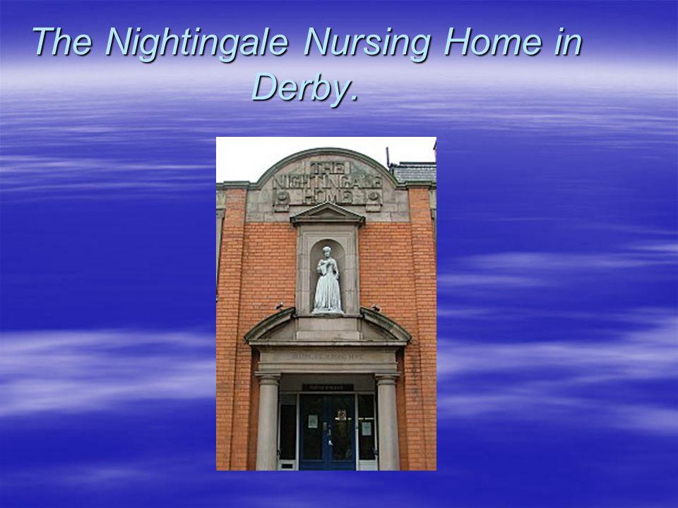 The Nightingale Nursing Home in Derby.