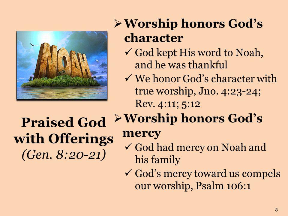 Praised God with Offerings (Gen.