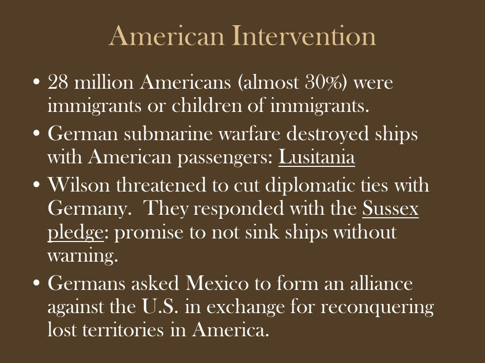 American Intervention 28 million Americans (almost 30%) were immigrants or children of immigrants.