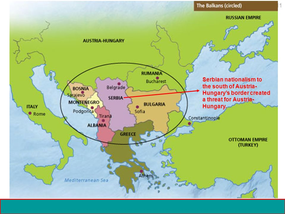11 Crisis and Conflict: Impact of World War I Copyright 2006 Serbian nationalism to the south of Austria- Hungary'sborder created a threat for Austria