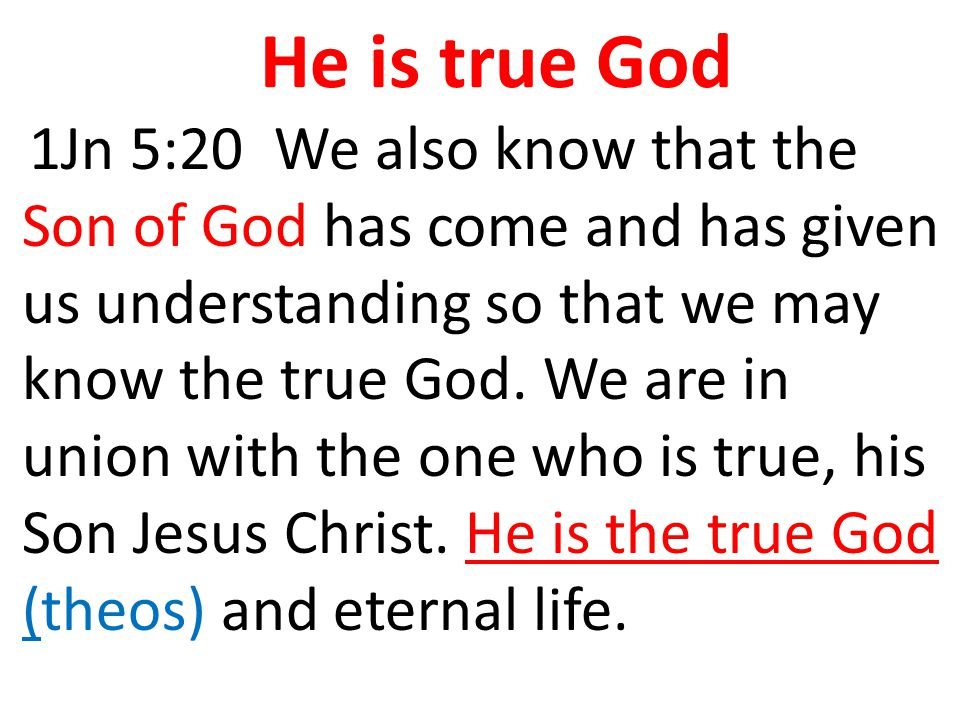 He is word and thus God Joh 1:1-3 In the beginning, the Word existed.