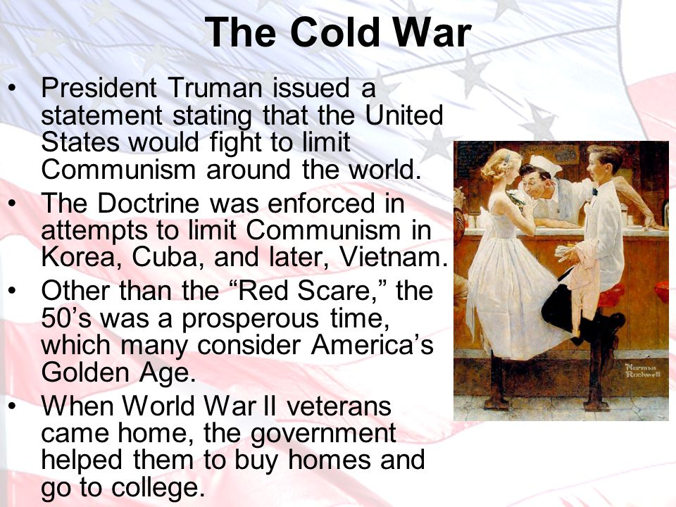 President Truman issued a statement stating that the United States would fight to limit Communism around the world.