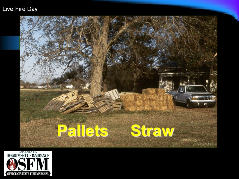 Live Fire Day Pallets Straw