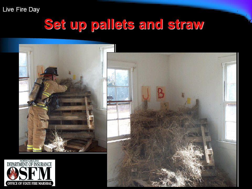 Live Fire Day Set up pallets and straw