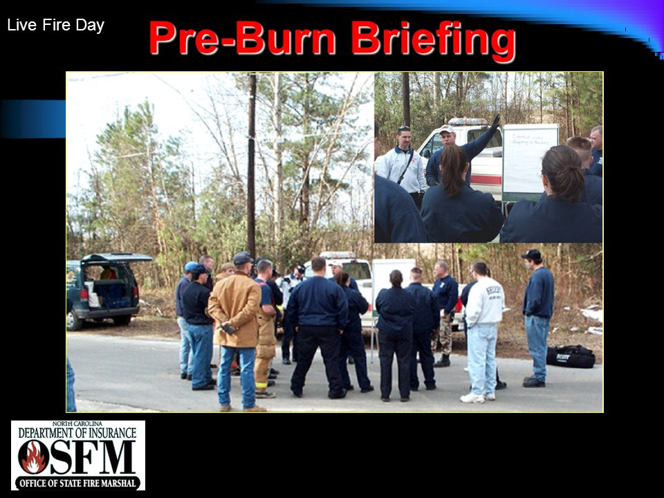 Live Fire Day Pre-Burn Briefing