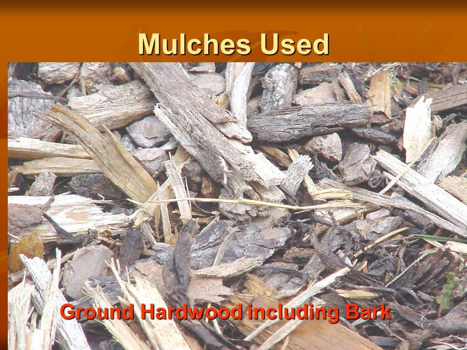 Mulches Used Ground Hardwood including Bark