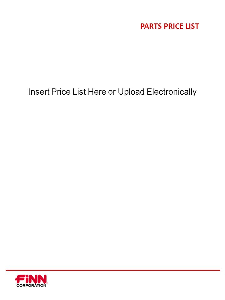 PARTS PRICE LIST Insert Price List Here or Upload Electronically