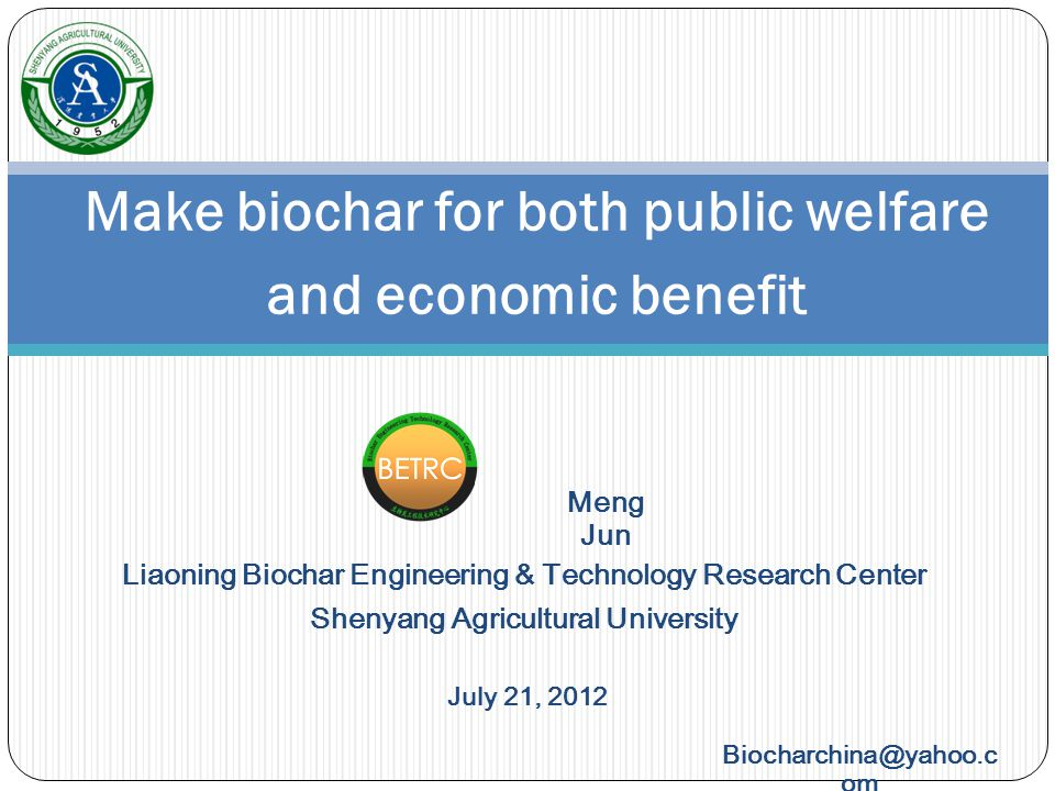 Liaoning Biochar Engineering & Technology Research Center The first provincial research institution for biochar in China.