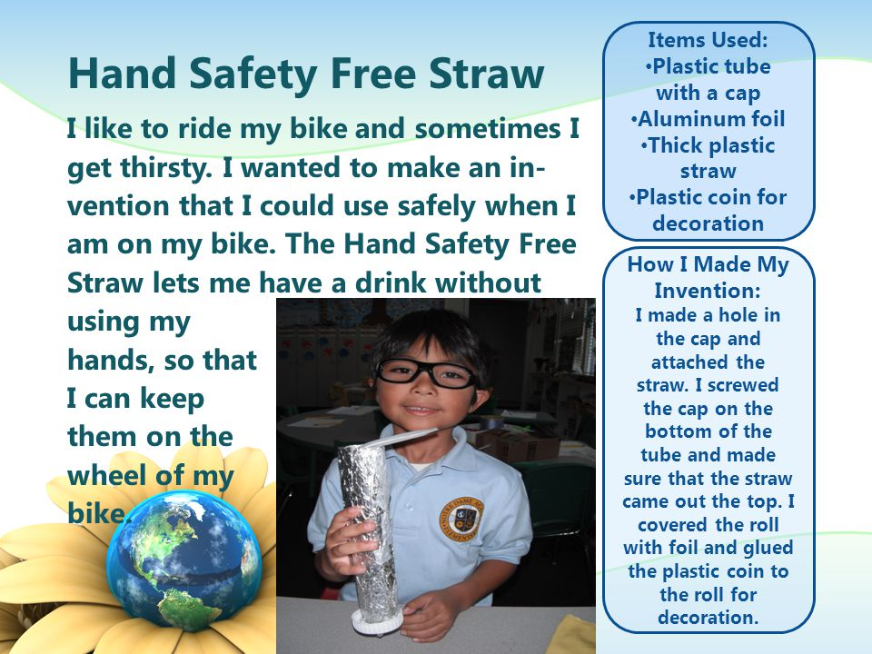 Introducing Inventor Benjamin M. and the Hand Safety Free Straw Kindergarten California, USA